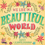 We Live in a Beautiful World - 2017 Calendar Calendriers