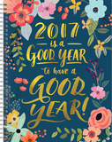 Is a Good Year - 2017 Spiral Planner Calendars