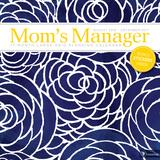 Mom's Manager - 2017 Calendar Calendars