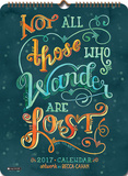 Not All Those Who Wander Are Lost - 2017 Poster Calendar Calendars