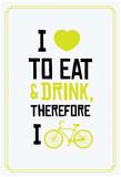 Eat Drink Bike (Lime) Prints