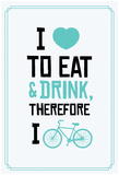 Eat Drink Bike (Aqua) Prints