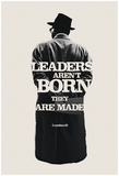 Leaders Are Made Poster