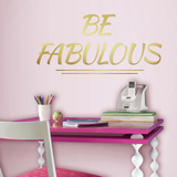 Be Fabulous Quote Peel and Stick Wall Decals Wall Decal