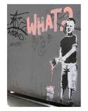 What Poster von  Banksy