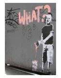 What Posters by  Banksy