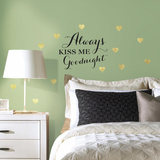 Always Kiss Me Quote Peel and Stick Wall Decals Wall Decal