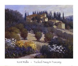 Tucked Away In Tuscany Poster di Kent Wallis
