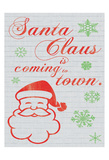 Santa Clause is Coming to Town Posters by Lauren Gibbons