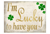 I'm Lucky Posters by Kimberly Allen