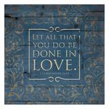 Done In Love Blue Posters af Jace Grey