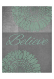Floral Believe 2 Posters by Tina Carlson