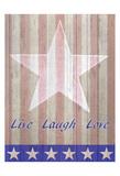 Live Laugh Love Flag Plakat af Kimberly Allen