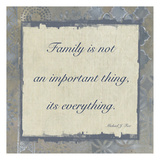 Family Is Everything 4 Prints by Smith Haynes