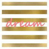 Pink And Gold Dream Prints by Kimberly Allen