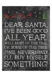 Dear Santa Nevermind Posters by Jace Grey