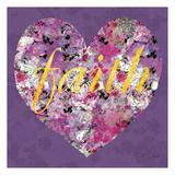Fiath In Every Heart Print by Sally Scaffardi