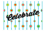 Celebrate Dots Prints by Jace Grey