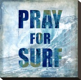 Pray For Surf Stretched Canvas Print by Charlie Carter