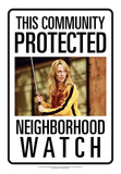 Protected By Kill Bill Tin Sign