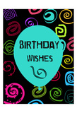 Colorful Birthday Wishes Print by Sheldon Lewis
