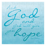 God Hope Prints by Jace Grey