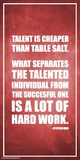 Stephen King- Talent And Hard Work Print