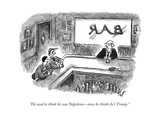 """He used to think he was NapoleonÑnow he thinks he's Trump."" - New Yorker Cartoon Premium Giclee Print by Frank Cotham"