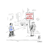 Wealthy Lives Matter - Cartoon Premium Giclee Print by David Sipress
