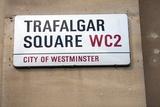 Trafalgar Square Sign, London Photographic Print by Felipe Rodriguez
