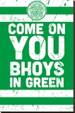 Celtic Football- Come On You Bhoys Stretched Canvas Print