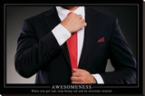Awesomeness Motivational Poster Stretched Canvas Print