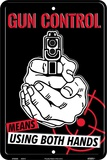 Gun Control-Hands Tin Sign