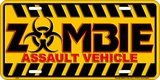 Zombie Assault Vehicle Tin Sign