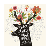 Love What You Do. Incredible Deer Silhouette with Awesome Flowers in Horns. Lovely Spring Concept D Posters by  smilewithjul