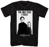 X-Files- Only Feds I Trust T-Shirt