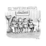 """The Farm-To-Sofa Movement,"" farm animals sitting on a couch, chickens in ... - New Yorker Cartoon Premium Giclee Print by Roz Chast"