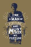 Uncharted 4: A Thief's End - Fortune Seeker Kunstdrucke