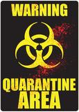 Warning Quarantine Area Plaque en métal