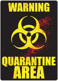 Warning Quarantine Area - Metal Tabela