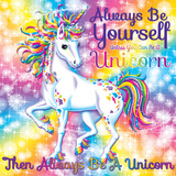 Be Yourself Print by Lisa Frank