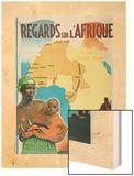 Regards Sur I'Afrique Wood Print