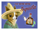 Chi Wow Wow Tequila Posters by Brian Rubenacker
