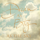 Dream as Big as the Sky (gold foil) Prints by Sarah Gardner