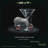 Like a G Posters av Michael Godard