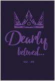 Dearly Beloved - Reprodüksiyon