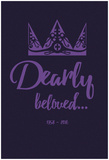 Dearly Beloved Print