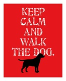 Keep Calm (Labrador) Print by Ginger Oliphant