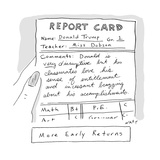 Report Card Donald Trump - Cartoon Premium Giclee Print by Kim Warp