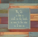 Beaches Quotes II Print by Grace Pullen